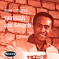 John Littleton Spirituals and Gospels